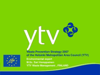Waste Prevention Strategy 2007 of the Helsinki Metropolitan Area Council (YTV)