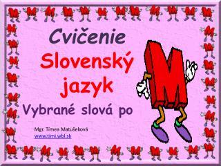 Cvičenie Slovenský jazyk