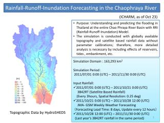 Rainfall-Runoff-Inundation Forecasting in the  Chaophraya  River