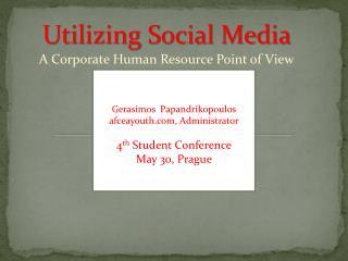 Utilizing Social Media
