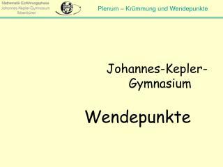 Johannes-Kepler-Gymnasium Wendepunkte