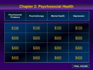 Chapter 2: Psychosocial Health