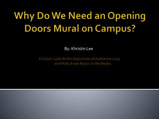 Why Do We Need an Opening Doors Mural on Campus?