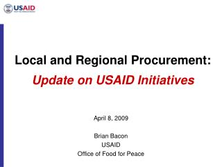 Local and Regional Procurement: Update on USAID Initiatives