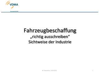 """Fahrzeugbeschaffung  """"richtig ausschreiben""""  Sichtweise der Industrie"""