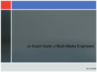 the  Dutch Guild  of  Multi-Media Engineers