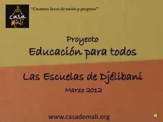 Proyecto Educación para todos Las Escuelas de Djélibani