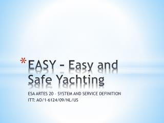 EASY – Easy and  Safe  Yachting