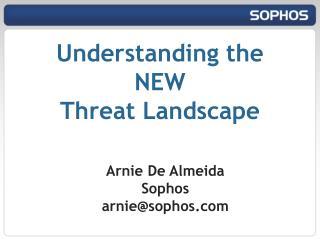 Arnie De Almeida Sophos arnie@sophos