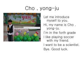 Cho , yong-ju