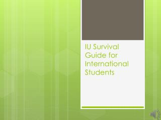 IU Survival Guide for International Students