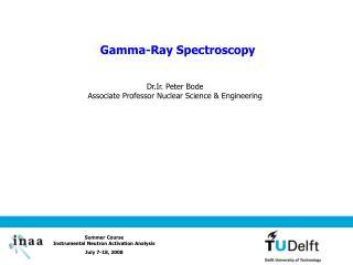 Gamma-Ray Spectroscopy