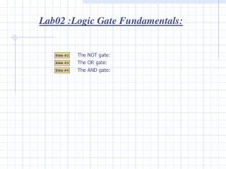 Lab02 :Logic Gate Fundamentals: