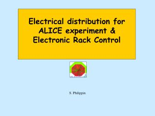 Electrical distribution for ALICE experiment & Electronic Rack Control
