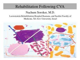 Rehabilitation Following CVA
