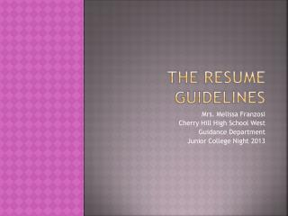 The resume guidelines