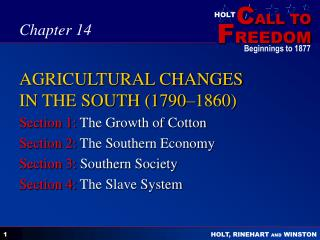 AGRICULTURAL CHANGES IN THE SOUTH (1790–1860)