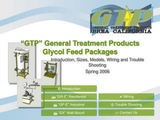 """GTP"" General Treatment Products Glycol Feed Packages"