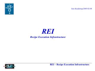 REI Recipe Execution Infrastructure