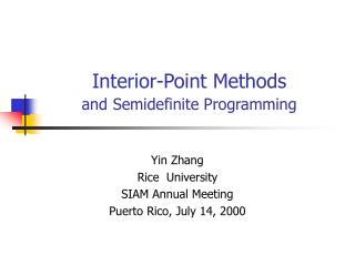 Interior-Point Methods  and Semidefinite Programming