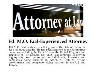 Edi M.O. Faal-Experienced Attorney