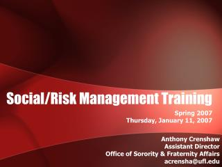 Social/Risk Management Training
