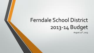 Ferndale School District 2013-14 Budget