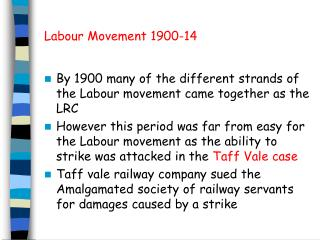 Labour Movement 1900-14