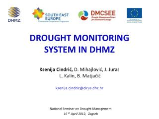 DROUGHT MONITORING SYSTEM IN DHMZ