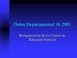 Orden Departamental 18-2001