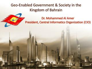 Geo-Enabled Government & Society in the Kingdom of Bahrain