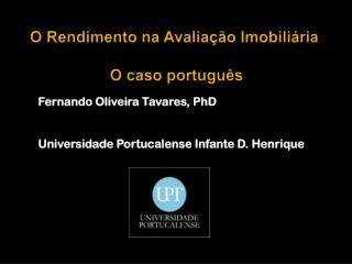 O Rendimento na Avaliação Imobiliária  O caso português