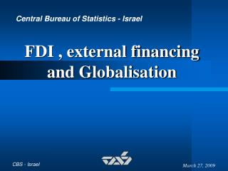 FDI , external financing and Globalisation