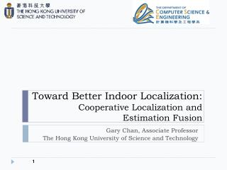 Toward Better Indoor Localization: Cooperative Localization and Estimation Fusion