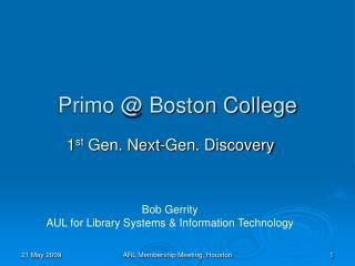 Primo @ Boston College