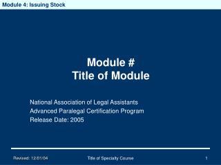 Module # Title of Module