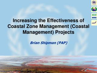 Increasing the Effectiveness of Coastal Zone Management (Coastal Management) Projects