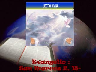 Evangelio : San Marcos 2, 18-22