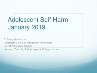 Managing risk management in child and adolescent self harm