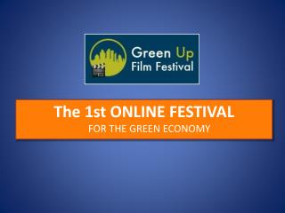 The 1st ONLINE FESTIVAL  FOR THE GREEN ECONOMY