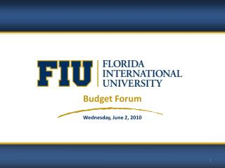 Budget Forum Wednesday, June 2, 2010