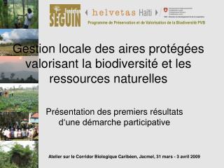 Gestion locale des aires prot g es valorisant la biodiversit  et les ressources naturelles