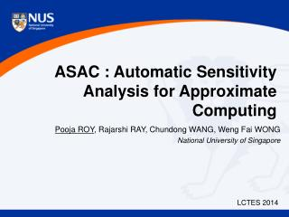 ASAC :  A utomatic  S ensitivity Analysis for  A pproximate  C omputing