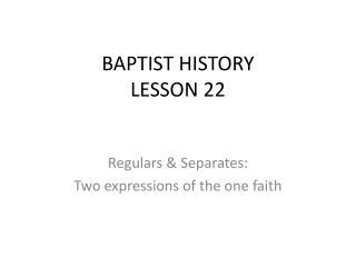 BAPTIST HISTORY LESSON 22