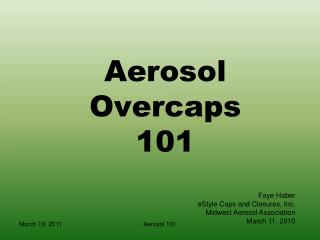 Aerosol Overcaps 101