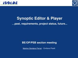 Synoptic Editor & Player … past, requirements, project status, future...