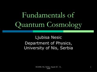 Fundamentals of Quantum Cosmology