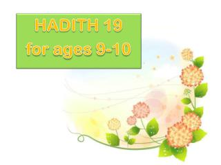HADITH 19 for  ages  9-10