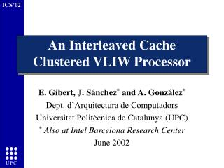 An Interleaved Cache Clustered VLIW Processor