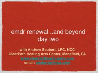 Emdr renewal...and beyond day two